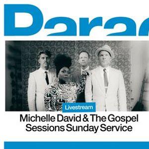 Michelle David & The Gospel Sessions presenteert Sunday Service