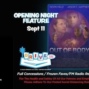 Cinema Diverse Drive-In Event OUT OF BODY- Opening Night