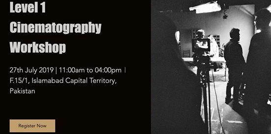 Level 1 Cinematography Workshop at Four Three Media, Islamabad