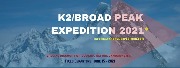 K2/Broad Peak Expedition 2021, 15 June | Event in Islamabad | AllEvents.in