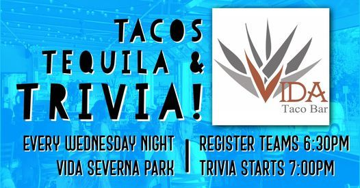 Tacos, Tequila, & Trivia - Every Wednesday!, 12 May | Event in Severna Park | AllEvents.in