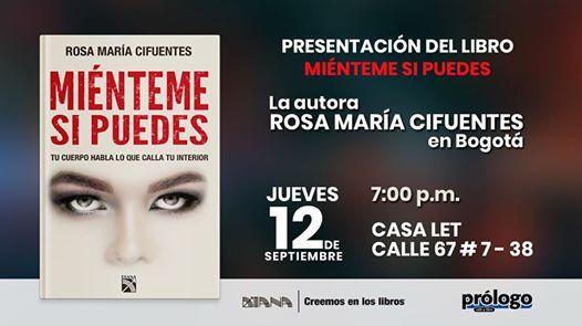 Presentacion Del Libro Mienteme Si Puedes At Casa Let Bogota