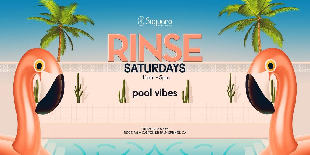 The Saguaro Palm Springs presents RINSE Pool Party