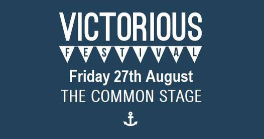 27/8 - The Common Stage at Victorious 2021, 27 August | Event in Portsmouth | AllEvents.in