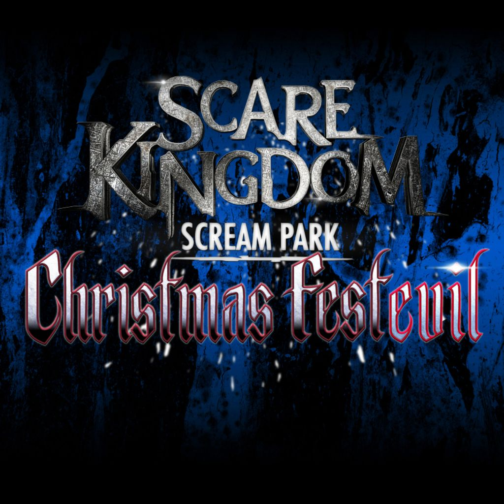 Christmas FestEVIL at Scare Kingdom Scream Park , 11 December | Event in Blackburn | AllEvents.in