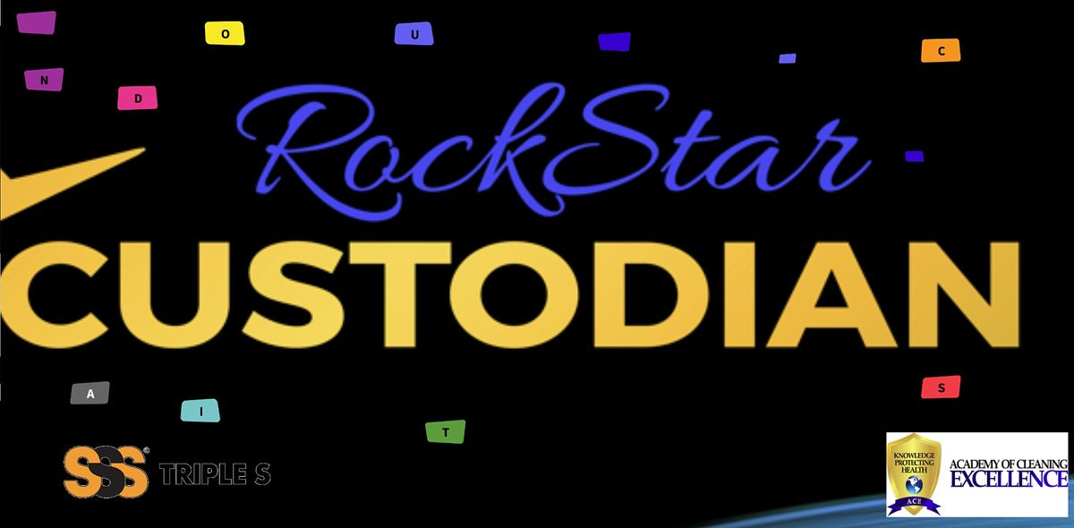 Rock Star Custodian Workshop * Triple S * June 2021 * Remote Learning, 29 June   Event in Orlando   AllEvents.in