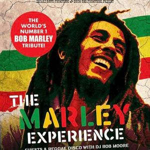 The Marley Experience..The Accelerators...DJ Rob Moore