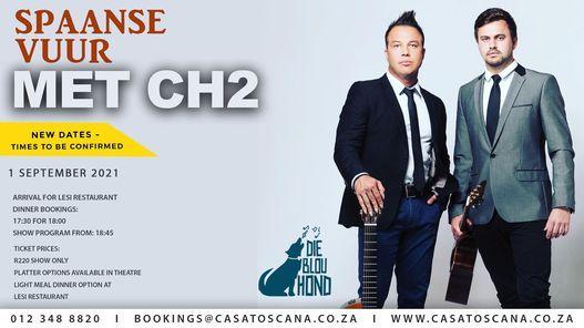 Spaanse Vuur met CH2, 1 September | Event in Pretoria | AllEvents.in