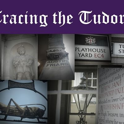 Virtual Tour - Tracing the Tudors The real London of Wolf Hall