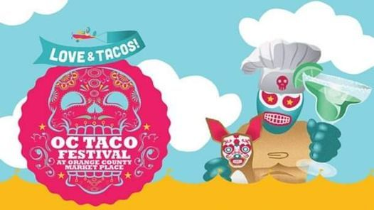 O.C. Taco Festival, 17 March | Event in Los Angeles | AllEvents.in