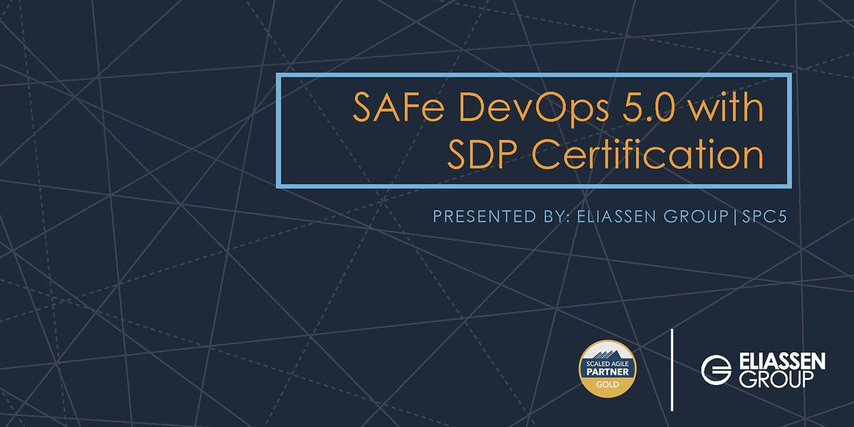 REMOTE DELIVERY - SAFe DevOps with Practitioner Certification (SDP) - ReadingBoston - December