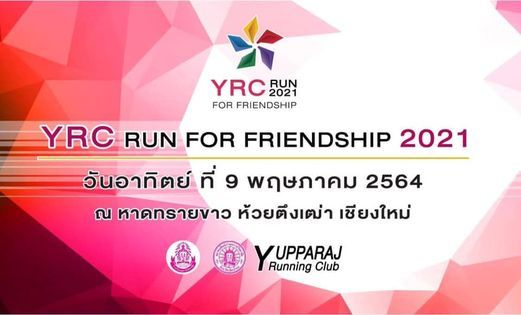 YRC RUN for Friendship 2021, 9 May   Event in Chiang Mai   AllEvents.in