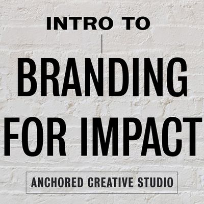 Introduction to Branding for Impact