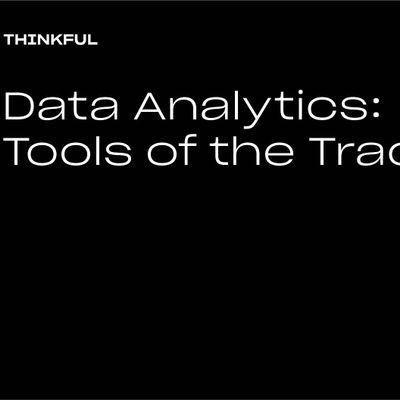 Thinkful Webinar  Data Analytics Tools Of The Trade