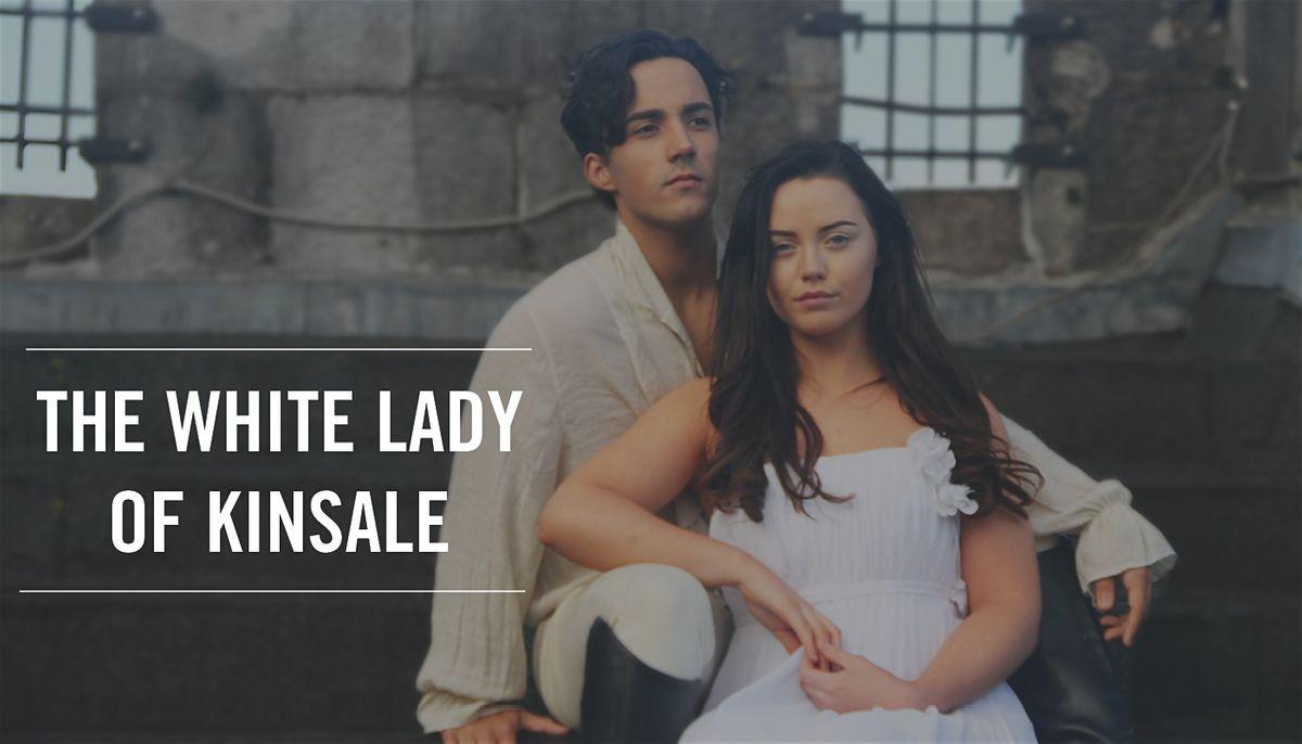 Destiny Productions - The White Lady of Kinsale - Gr8 Events