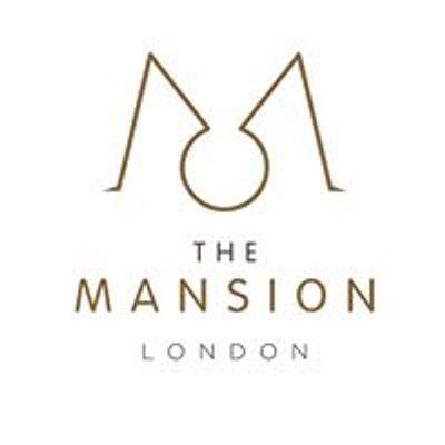 The Mansion London