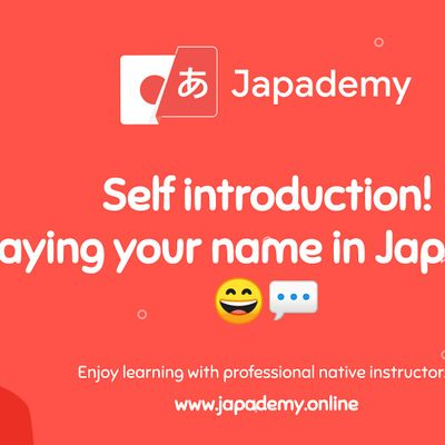 Self introduction - Saying your name in Japanese