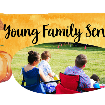 Indian Hill Church Young Family  Service