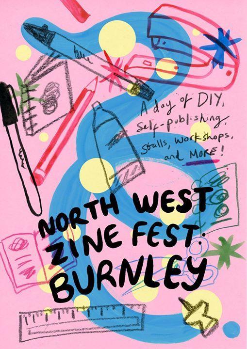 Postponed due to Covid-19 date TBC Northwest Zinefest Burnley