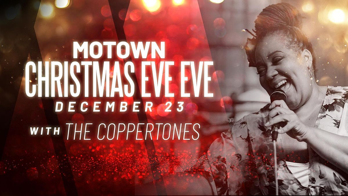 Motown Christmas Eve Eve with The Coppertones at Legacy Hall