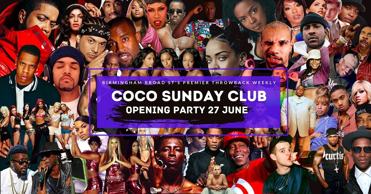 Coco Sunday Club Opening Party, 27 June | Event in Birmingham | AllEvents.in