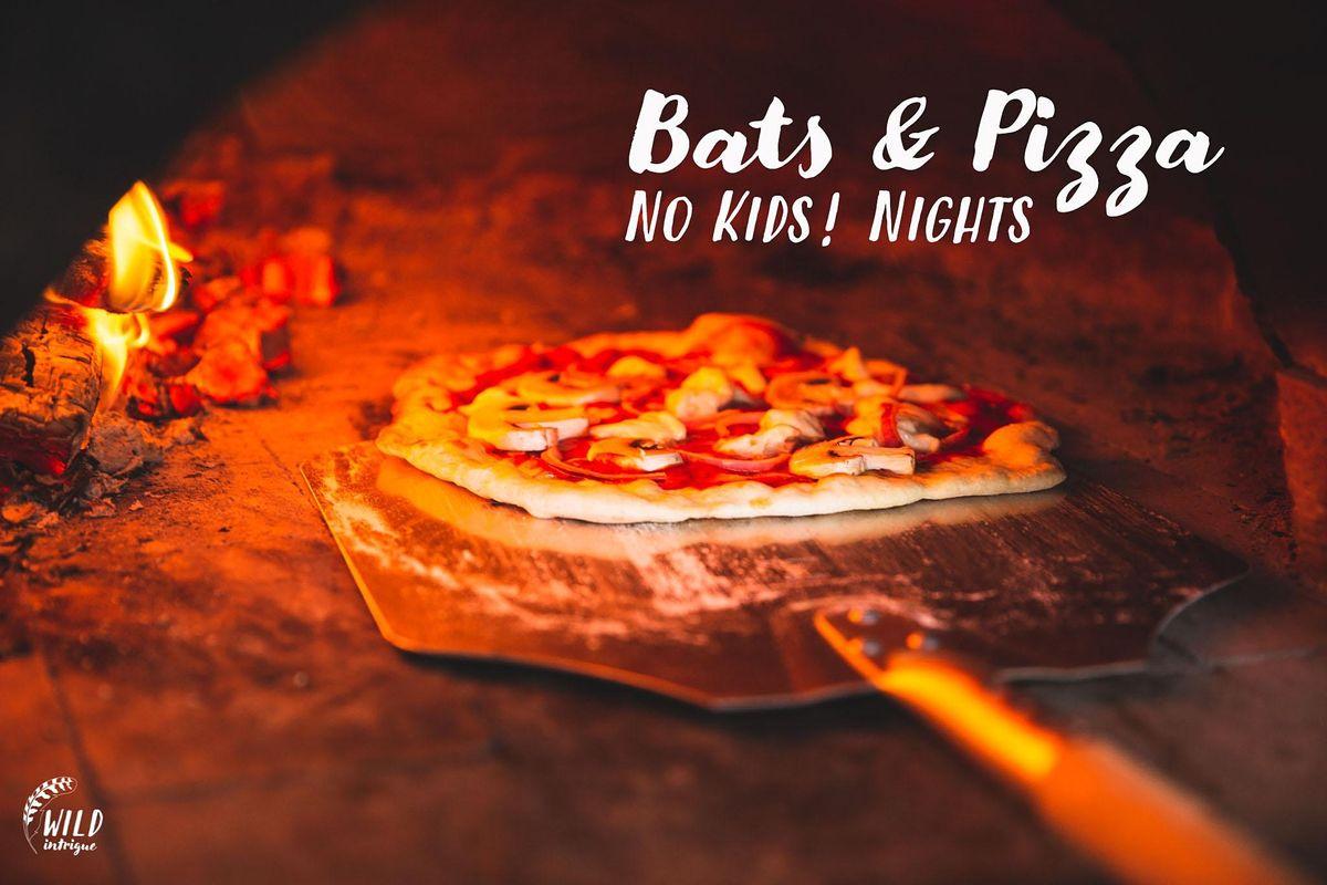Bats Pizza Nights No Kids