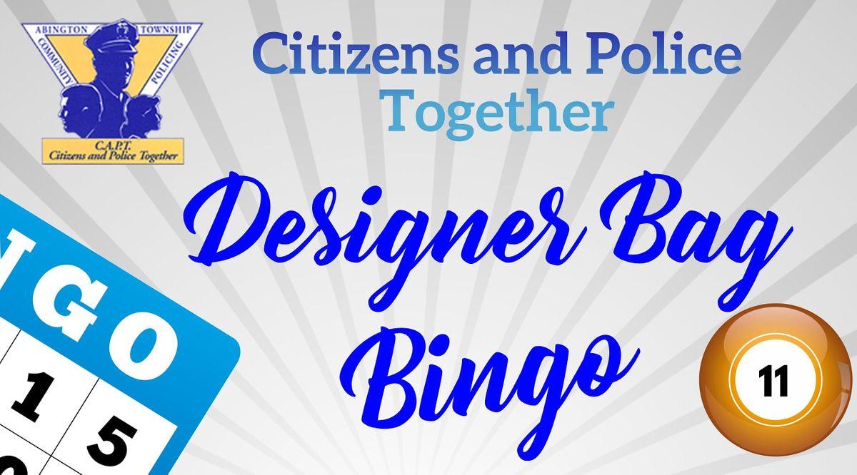 Citizens and Police Together (C.A.PT.) Designer Bag Bingo, 25 June | Event in Glenside | AllEvents.in