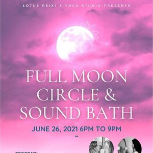 FULL MOON CIRCLE & SOUND BATH