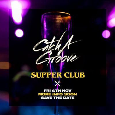 Catch a Groove with Matt White Supper Club
