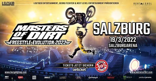 Masters of Dirt - Freestyle Evolution 2022, 19 March | Event in Salzburg | AllEvents.in