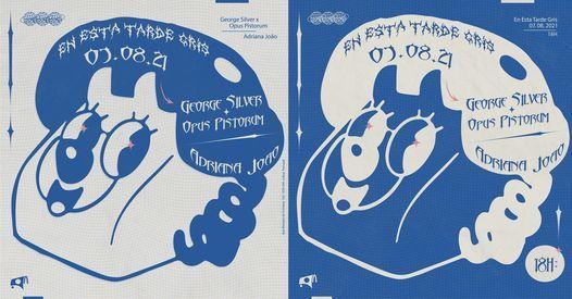 En Esta Tarde Gris: Opus Pistorum + George Silver / Adriana João, 7 August | Event in Lisbon | AllEvents.in
