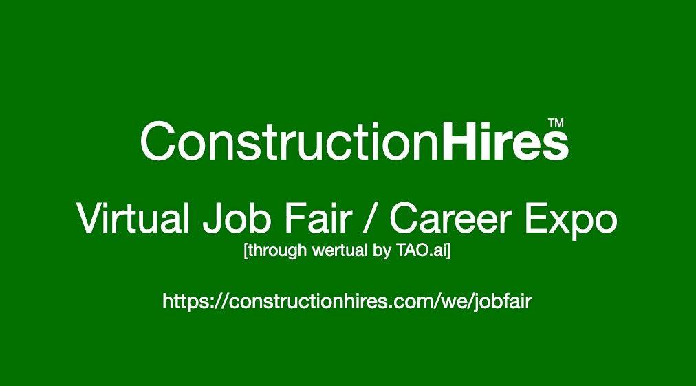 #ConstructionHires Virtual Job Fair / Career Expo Event #Sacramento   Event in Sacramento   AllEvents.in