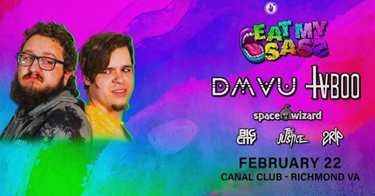 DMVU & TVBOO - Eat My Sass Tour - Canal Club