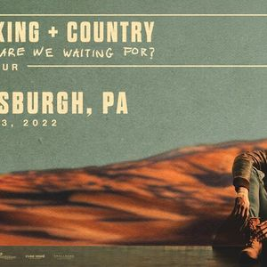 for KING & COUNTRY at Petersen Center - Pittsburgh PA
