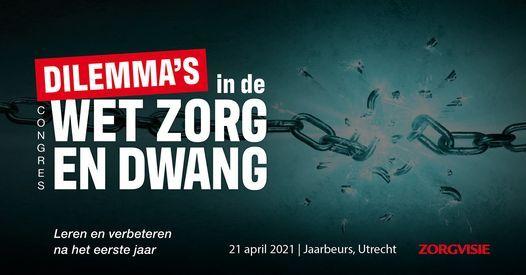 Dilemma's in de Wet zorg en dwang, 21 April | Event in Utrecht | AllEvents.in