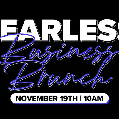 Fearless Business Lunch and Learn