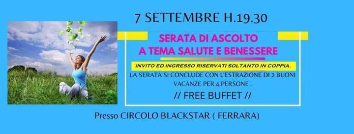 Serata A Tema Salute E Benessere Con Estrazione Buoni Vacanza Circolo Blackstar Ferrara 7 September