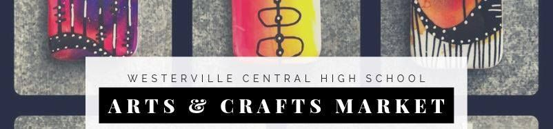 Westerville Central High School Arts & Crafts Market