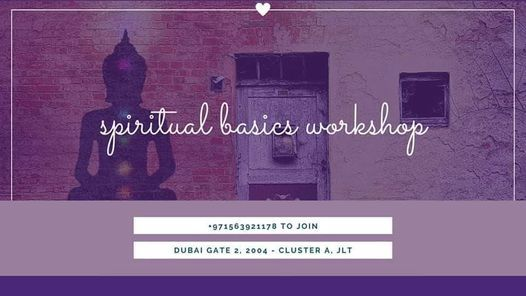 Spiritual Basics Workshop, 7 November | Event in Dubai | AllEvents.in