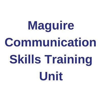 Maguire Communication Skills Training Unit