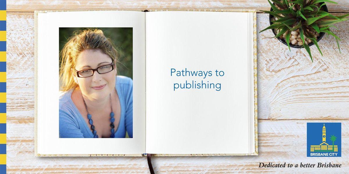 Pathways to publishing - Brisbane Square Library
