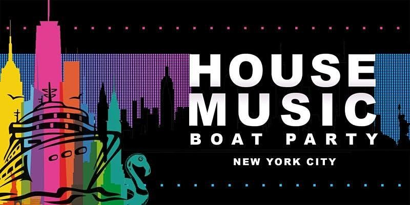 NYC 1 House Music Boat Party Manhattan Yacht Cruise Dance Party