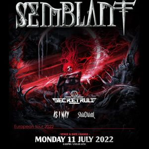 Semblant at The Dome - London  Date Change