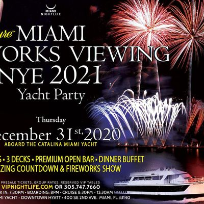 Pier Pressure Miami Fireworks Viewing New Years Eve Yacht Party 2021 at Catalina Miami Yacht ...
