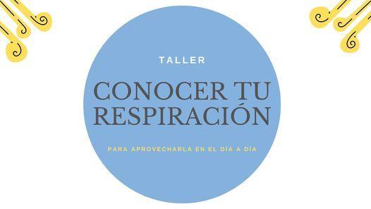"""Taller: """"CONOCER TU RESPIRACIÓN para aprovecharla en el día a día"""", Psicología Isabel Cano (Oviedo), 15 May"""