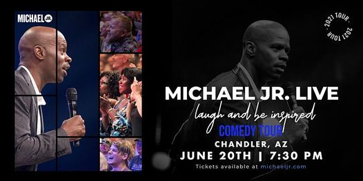 Michael Jr. LIVE Comedy Tour @ Chandler, AZ, 20 June | Event in Chandler | AllEvents.in