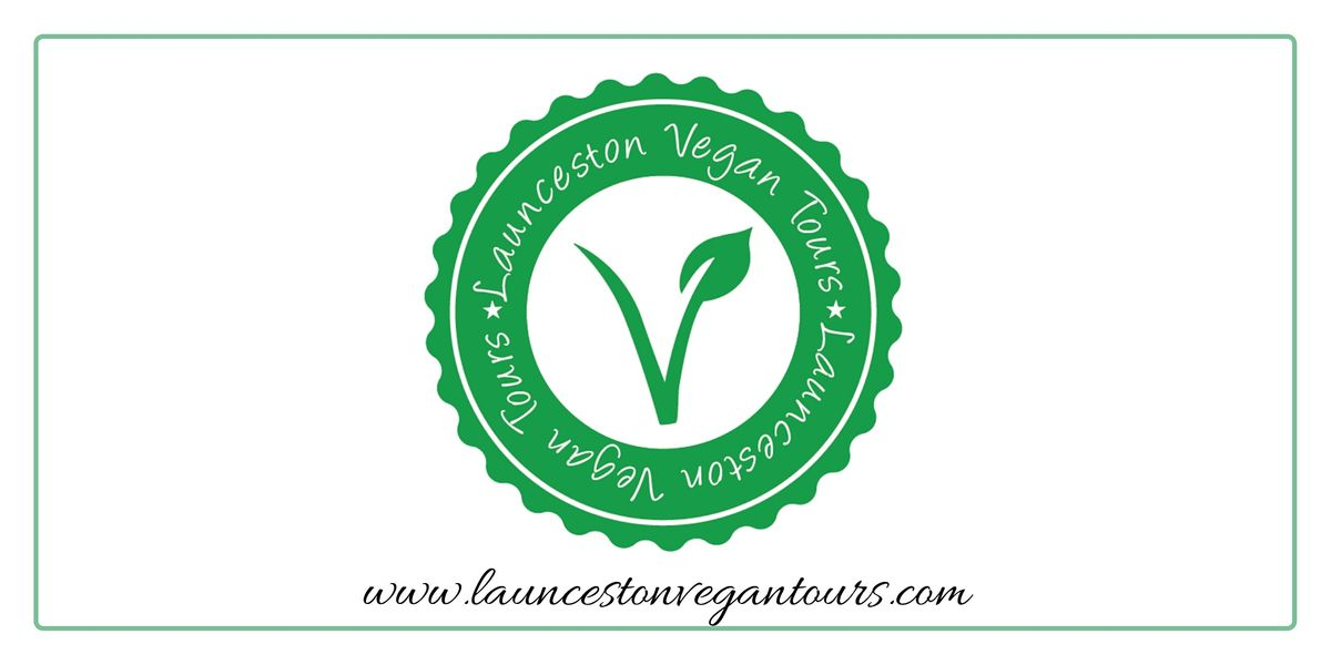 Launceston Vegan Walking Tour