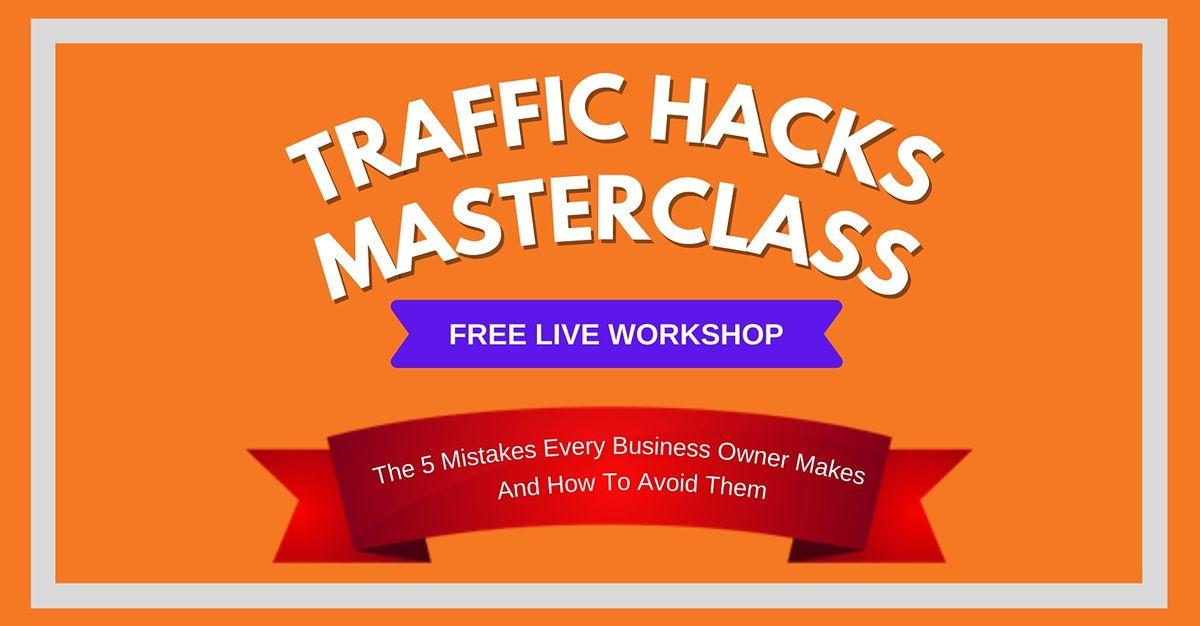The Ultimate Traffic Hacks Masterclass — Johannesburg-East Rand , 30 October | Event in Johannesburg-East Rand