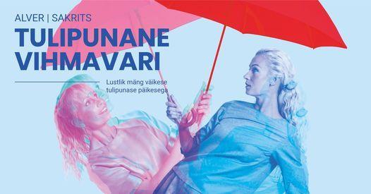 Tulipunane vihmavari, 11 March   Event in Tallinn   AllEvents.in