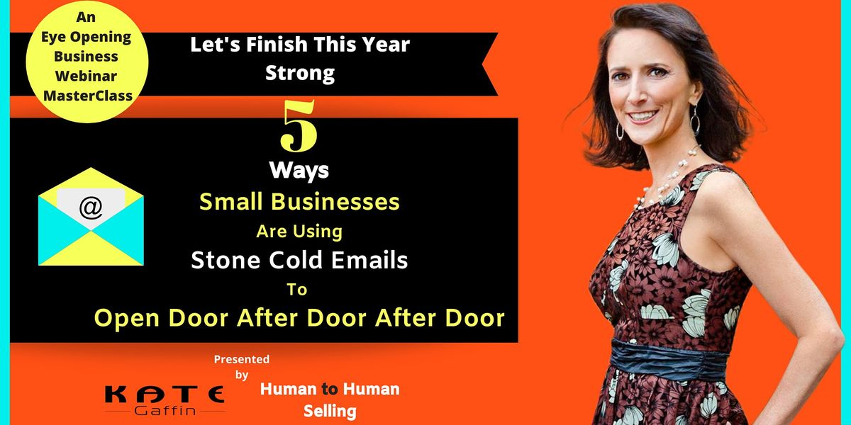 5 Ways Small Businesses Are Using Cold Email To Open Incredible New Doors, 1 November | Event in Brampton